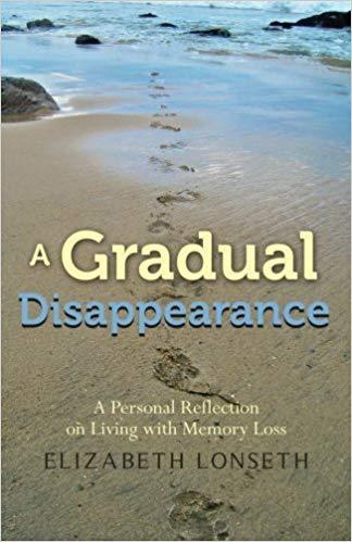 A Gradual Disappearance - Elizabeth Lonseth