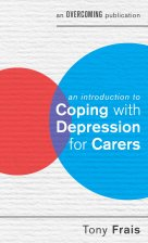 An Introduction to Coping with Depression for Carers