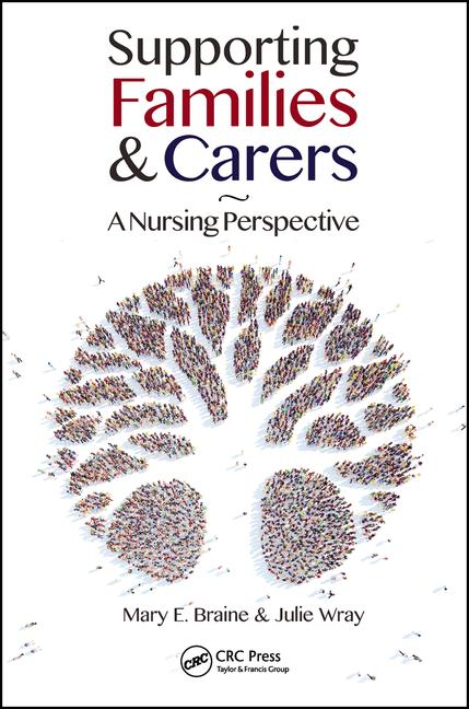 Supporting Families and Carers A Nursing Perspective