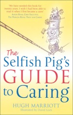 The Selfish Pigs guide to caring